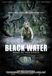 <b>Black Water</b> released theatrically in the UK Feb 22nd