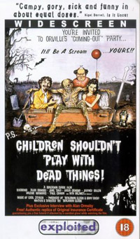 Look, we've told you before, <b>Children Shouldn't Play With Dead Things</b>