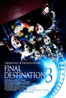 Poster, trailer and website for <b>Final Destination 3</b>