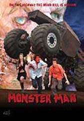 Late night showing of <b>Monster Man</b>
