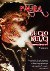 Paura: Lucio Fulci Remembered Vol 1